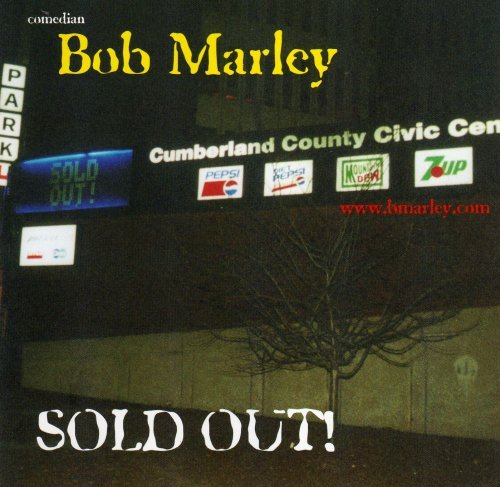 Bob Marley Sold Out!