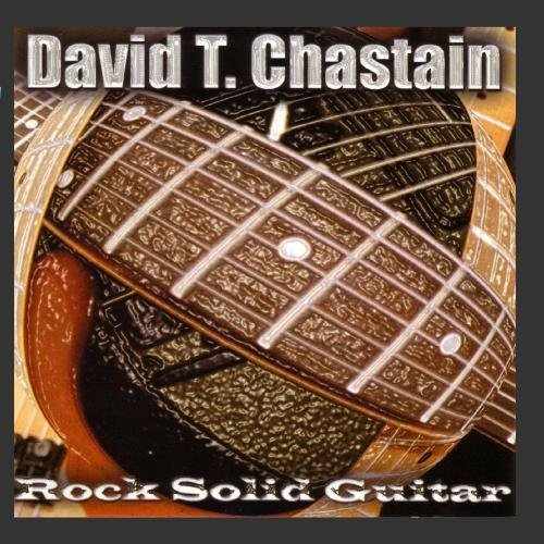 David T. Chastain Rock Solid Guitar