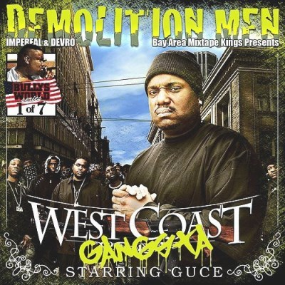 Guce & Demolition Men West Coast Gangsta Explicit Version