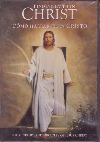 Finding Faith In Christ Como Hallar Fe En Christo