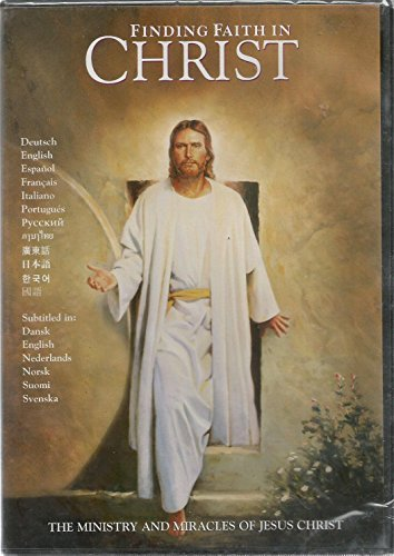 Finding Faith In Christ Ministry And Miracles Of Jesus Christ
