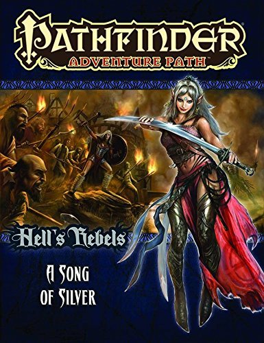 James Jacobs Pathfinder Adventure Path Hell's Rebels Part 4 A Song Of Silver