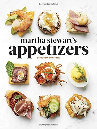 Martha Stewart Martha Stewart's Appetizers 200 Recipes For Dips Spreads Snacks Small Plat