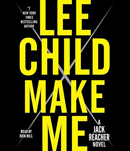 Lee Child Make Me A Jack Reacher Novel Abridged