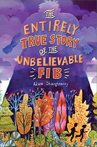 Adam Shaughnessy The Entirely True Story Of The Unbelievable Fib