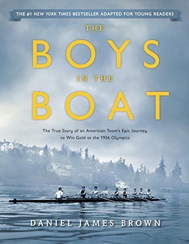 Daniel Brown The Boys In The Boat (young Readers Adaptation) The True Story Of An American Team's Epic Journey