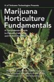 K. Of Trichome Technologies Marijuana Horticulture Fundamentals A Comprehensive Guide To Cannabis Cultivation And