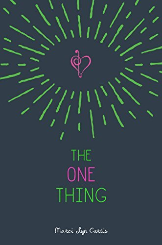 Marci Lyn Curtis The One Thing