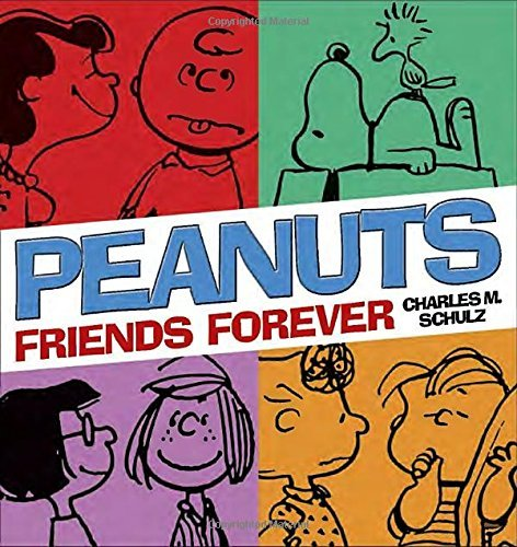 Charles M. Schulz Peanuts Friends Forever