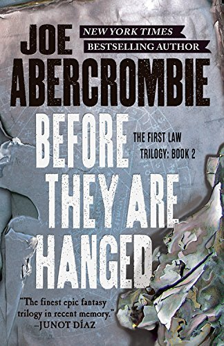 Joe Abercrombie Before They Are Hanged
