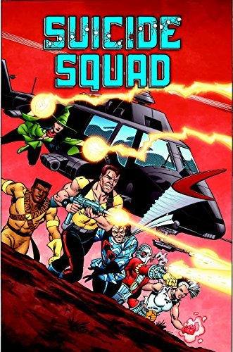 John Ostrander Suicide Squad Volume 1 Trial By Fire