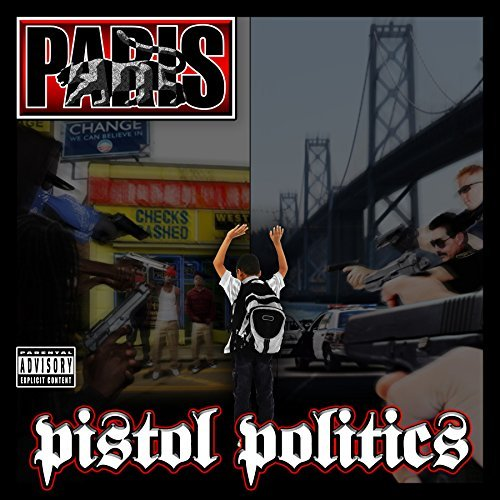 Paris Pistol Politics Explicit Version