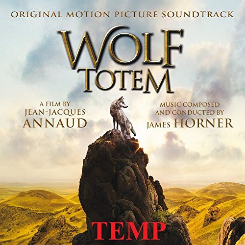 James Horner Wolf Totem O.S.T. Wolf Totem O.S.T.
