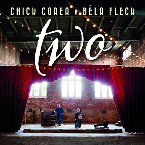 Bela Fleck Chick Corea Two Two