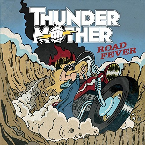 Thundermother Road Fever Import Gbr