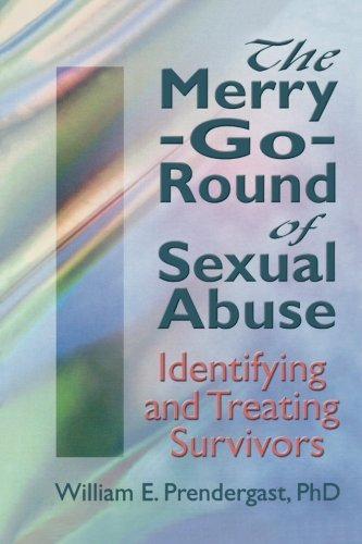Letitia C. Pallone The Merry Go Round Of Sexual Abuse Identifying And Treating Survivors