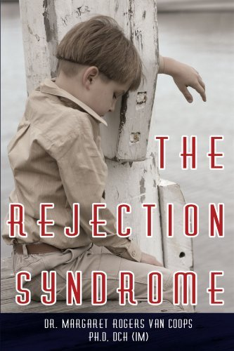 Margaret Van Coops Rogers The Rejection Syndrome