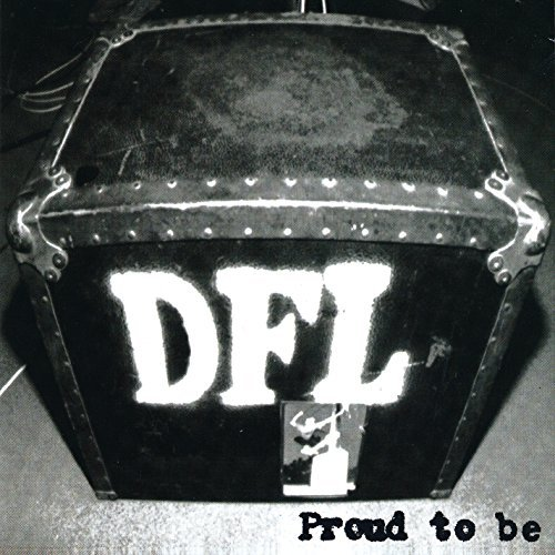 Dfl Proud To Be (20th Anniversary Proud To Be (20th Anniversary