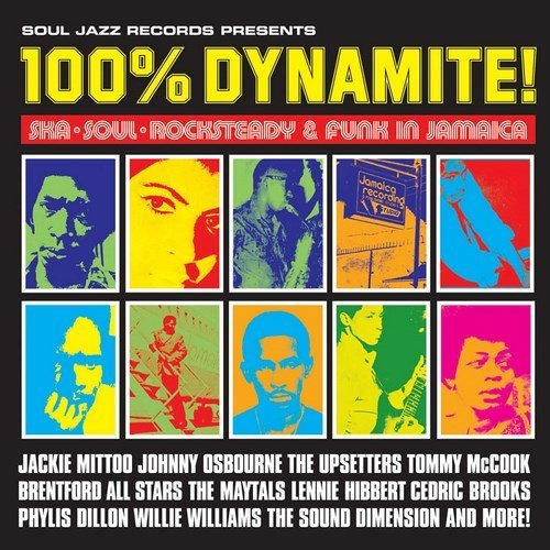 Soul Jazz Records Presents 100% Dynamite 100% Dynamite