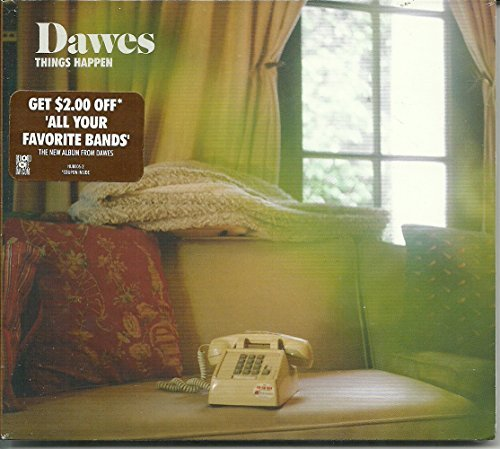 Dawes Things Happen B W Things Happen (celeste Version) CD Single W Coupon For $2 Off New Album Out 6 2 Things Happen CD Single W $2 Off Coupon