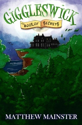 Matthew Mainster Giggleswick The Book Of Secrets