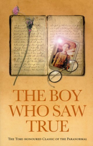 Cyril Scott The Boy Who Saw True The Time Honoured Classic Of The Paranormal