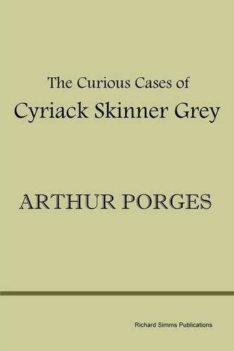 Arthur Porges The Curious Cases Of Cyriack Skinner Grey