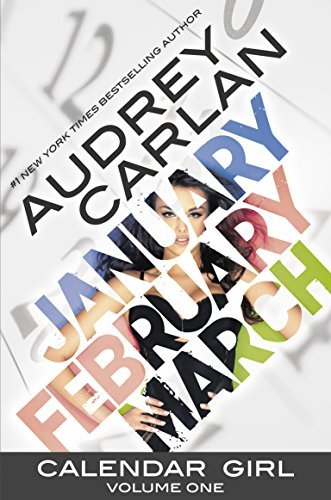 Audrey Carlan Calendar Girl Volume One