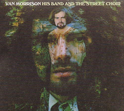 Van Morrison His Band & The Street Choir (expanded & Remastered) His Band & The Street Choir (expanded & Remastered