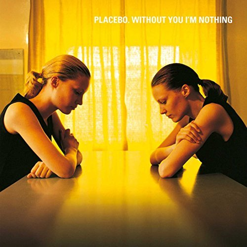 Placebo Without You I'm Nothing Explicit