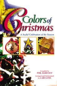 Phil Barfoot Colors Of Christmas A Joyful Celebration Of The Season