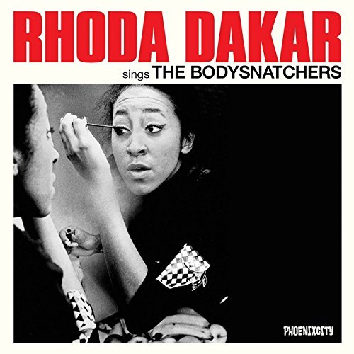 Rhoda Dakar Sings The Bodysnatchers Import Gbr