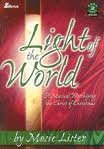 Mosie Lister Light Of The World A Musical Worshipping The Christ Of Christmas