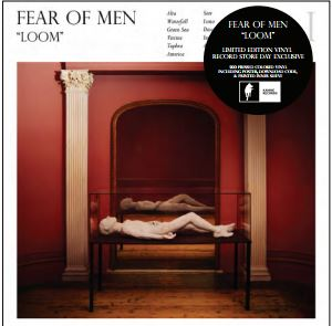 Fear Of Men Loom (starburst Vinyl)