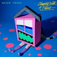 Neon Trees Sleeping With A Friend Limited Edition Pressing Of 2 000 Copies