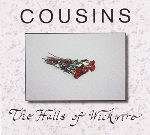 Cousins Halls Of Wickwire