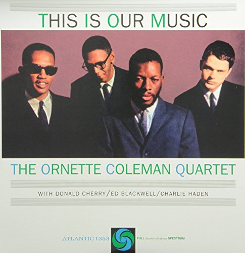 Ornette Coleman This Is Our Music