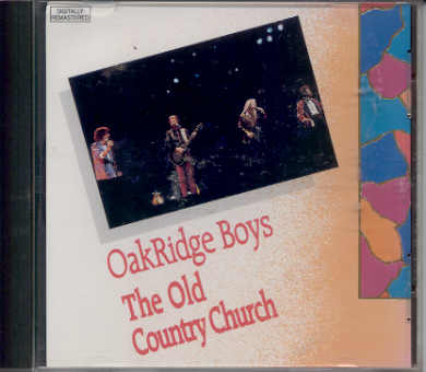 Oak Ridge Boys The Old Country Church