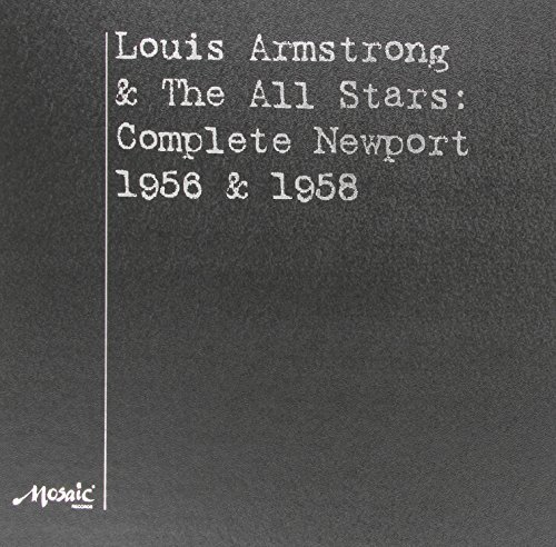 Louis Armstrong Newport 1956 & 1958 Lmtd Ed. Newport 1956 & 1958