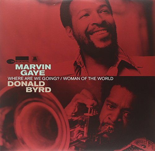 Gaye Marvin & Byrd Donald Where Are We Going
