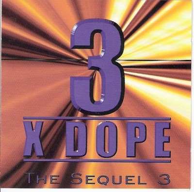 3 X Dope The Sequel 3