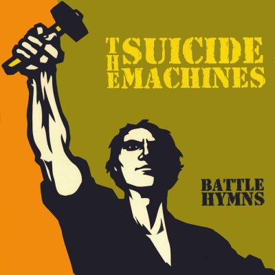Suicide Machines Battle Hymns Lmtd Ed. Poster