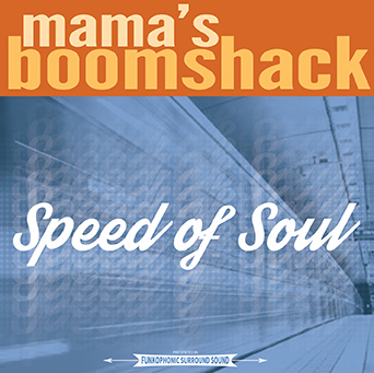 Mama's Boomshack Speed Of Soul Local