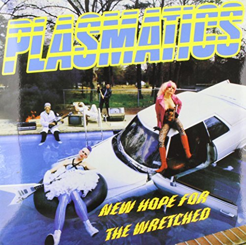 Plasmatics New Hope For The Wretched