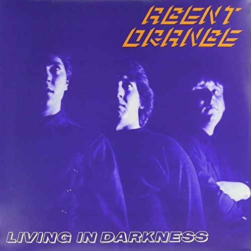 Agent Orange Living In Darkness