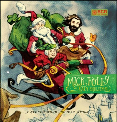 Mick Foley Crazy Christmas