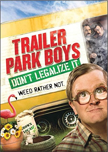 Trailer Park Boys Don't Legalize It Wells Tremblay Smith DVD Wells Tremblay Smith