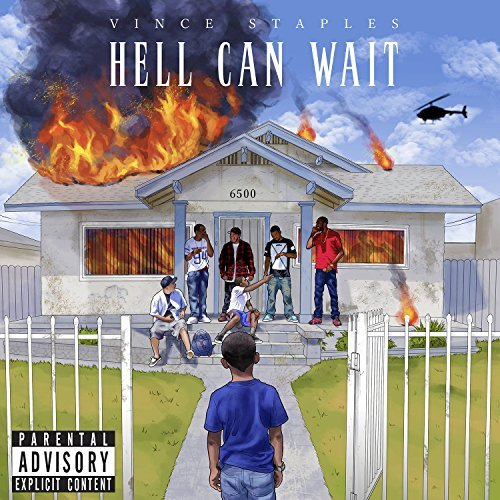 Vince Staples Hell Can Wait Explicit