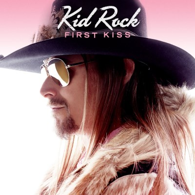 Kid Rock First Kiss W $2 Off Coupon