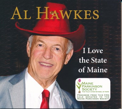 Al Hawkes I Love The State Of Maine Local